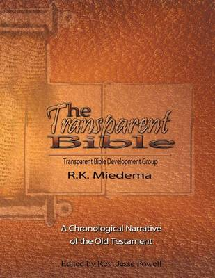 The Transparent Bible - Old Testament Guide