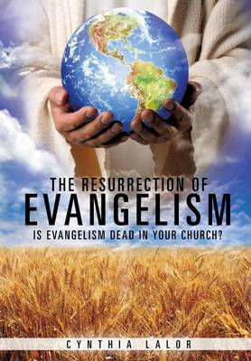 The Resurrection of Evangelism