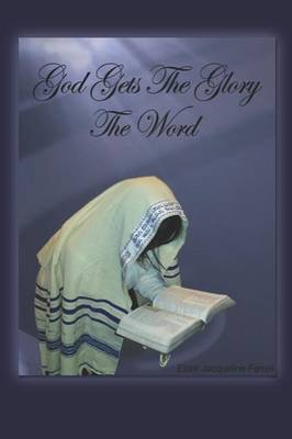 God Gets the Glory the Word