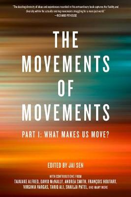The Movements Of Movements: Part 1: What Makes Us Move?