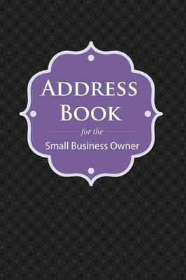 Address Book: For the Small Business Owner