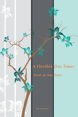 A Flexible Day Timer: Start at Any Time