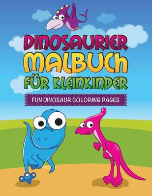 Dinosaurier Malbuch Fur Kleinkinder Fun Dinosaur Coloring Pages