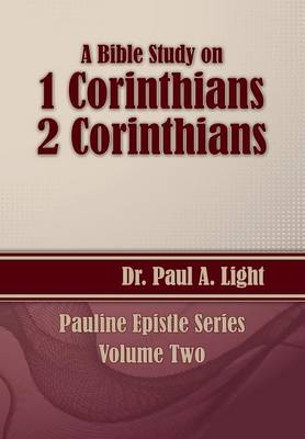 A Bible Study on 1 and 2 Corinthians