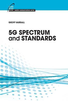 5G Spectrum and Standards: 2016