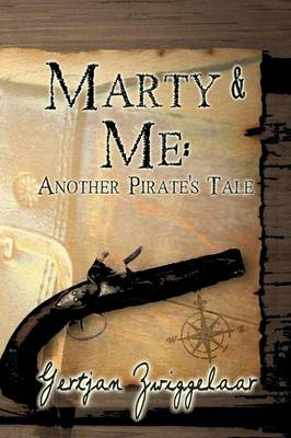 Marty & Me : Another Pirate's Tale