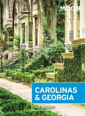 Moon Carolinas & Georgia (Second Edition)
