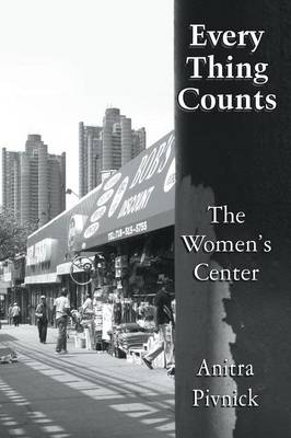 Every Thing Counts: The Women's Center