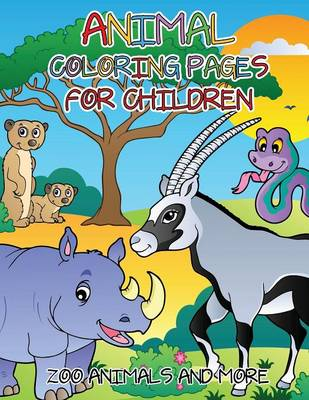 Animal Coloring Pages for Children: Zoo Animals and More
