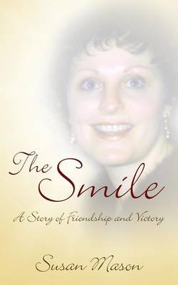The Smile: A Story of Friendship and Victory