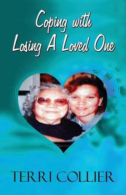 Coping with Losing a Loved One