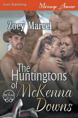 The Huntingtons of McKenna Downs (Siren Publishing Menage Amour)