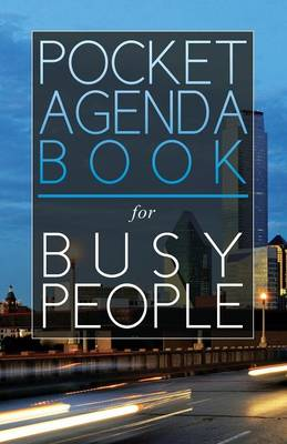 Pocket Agenda Book: For Busy People