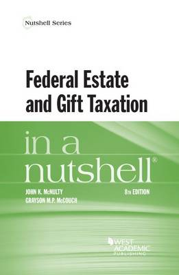 Federal Estate and Gift Taxation in a Nutshell