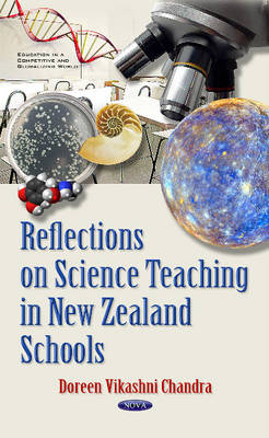 Reflections on Science Teaching in New Zealand Schools