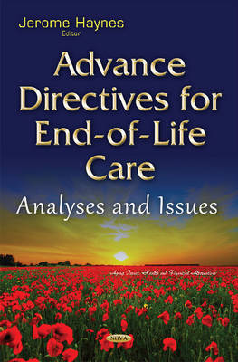 Advance Directives for End-of-Life Care: Analyses & Issues