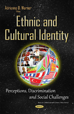 Ethnic & Cultural Identity: Perceptions, Discrimination & Social Challenges