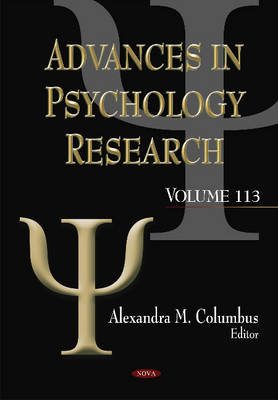 Advances in Psychology Research: Volume 113