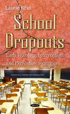 School Dropouts: Early Warning, Intervention, & Prevention Strategies