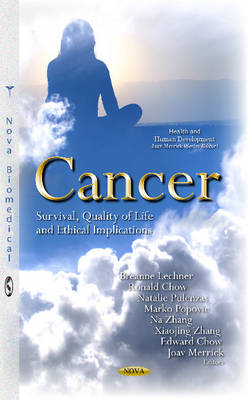 Cancer: Survival, Quality of Life & Ethical Implications