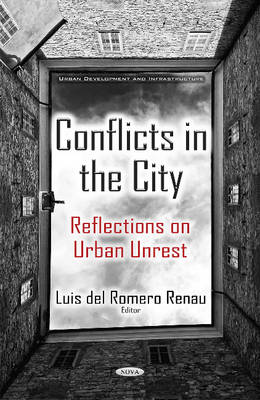 Conflicts in the City: Reflections on Urban Unrest