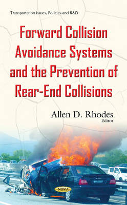 Forward Collision Avoidance Systems & the Prevention of Rear-End Collisions