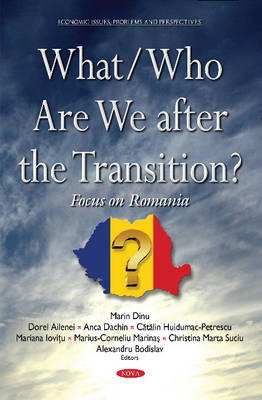 What/Who Are We After the Transition?: Focus on Romania