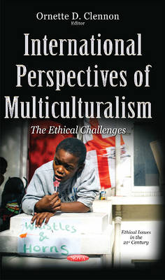 International Perspectives of Multiculturalism: The Ethical Challenges
