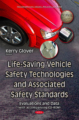 Life-Saving Vehicle Safety Technologies & Associated Safety Standards: Evaluations & Data