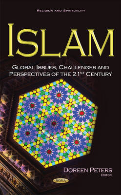 Islam: Global Issues, Challenges & Perspectives of the 21st Century