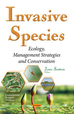 Invasive Species: Ecology, Management Strategies & Conservation