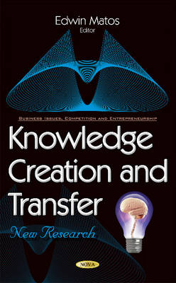Knowledge Creation & Transfer: New Research
