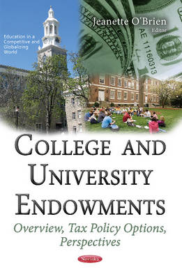 College & University Endowments: Overview, Tax Policy Options, Perspectives