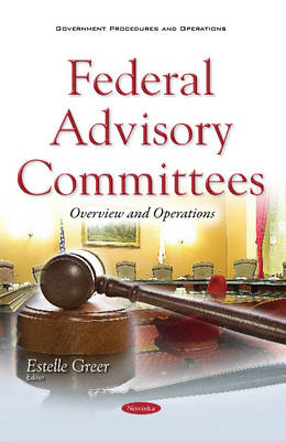 Federal Advisory Committees: Overview & Operations