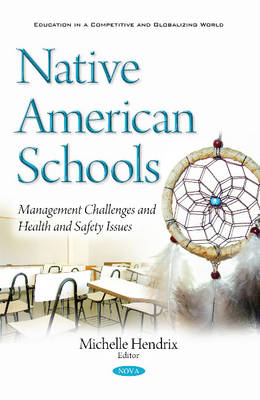 Native American Schools: Management Challenges & Health & Safety Issues