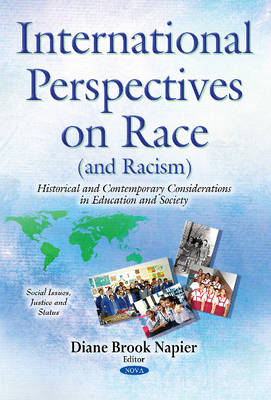 International Perspectives on Race (& Racism): Historical & Contemporary Considerations in Education & Society