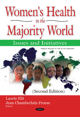 Womens Health in the Majority World: Issues & Initiatives