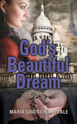 God's Beautiful Dream