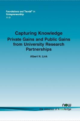 Capturing Knowledge: Private Gains and Public Gains from University Research Partnerships