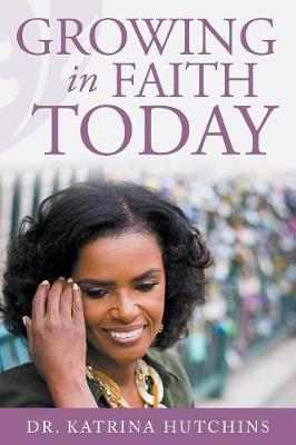 Growing in Faith Today!