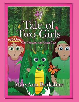 A Tale of Two Girls: The Princess and Sweet Pea