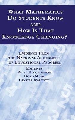 What Mathematics Do Students Know and How is That Knowledge Changing?: Evidence from the National Assessment of Educational Progress