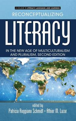 Reconceptualizing Literacy in the New Age of Multiculturalism and Pluralism