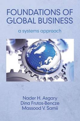 Foundations of Global Business: A Systems Approach