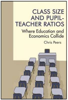 Class Size and Pupil-Teacher Ratios: Where Education and Economics Collide