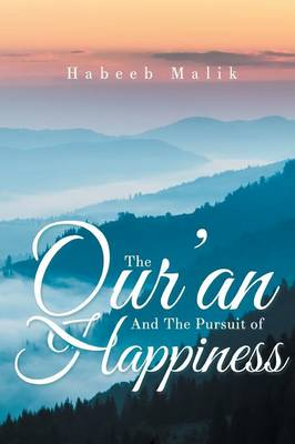 The Qur'an and the Pursuit of Happiness