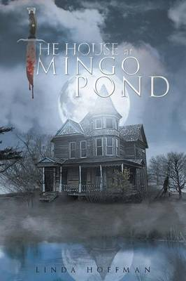 The House at Mingo Pond