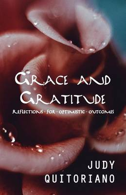 Grace and Gratitude: Reflections for Optimistic Outcomes