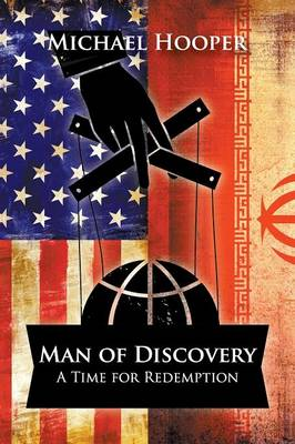 Man of Discovery: A Time for Redemption
