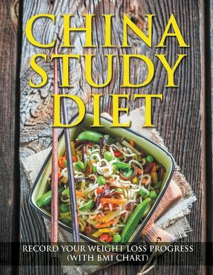 China Study Diet: Record Your Weight Loss Progress (with BMI Chart)